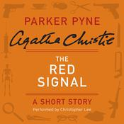 The Red Signal: A Parker Pyne Short Story Audiobook, by Agatha Christie