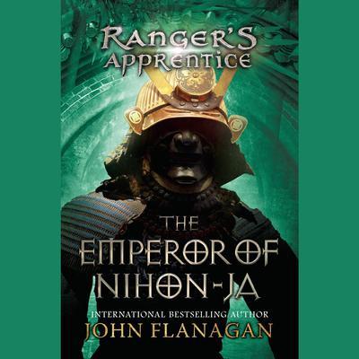 Rangers Apprentice, Book 10: the Emperor of Nihon-Ja Audiobook, by
