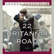 22 Britannia Road: A Novel Audiobook, by Amanda Hodgkinson