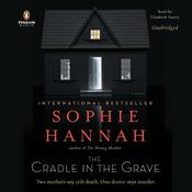 The Cradle in the Grave: A Novel, by Sophie Hannah
