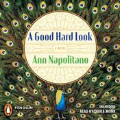 A Good Hard Look: A Novel Audiobook, by Ann Napolitano