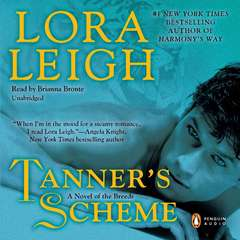 Tanners Scheme: A Novel of the Breeds Audiobook, by Lora Leigh