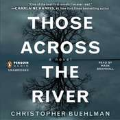Those across the River, by Christopher Buehlman