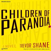 Children of Paranoia Audiobook, by Trevor Shane