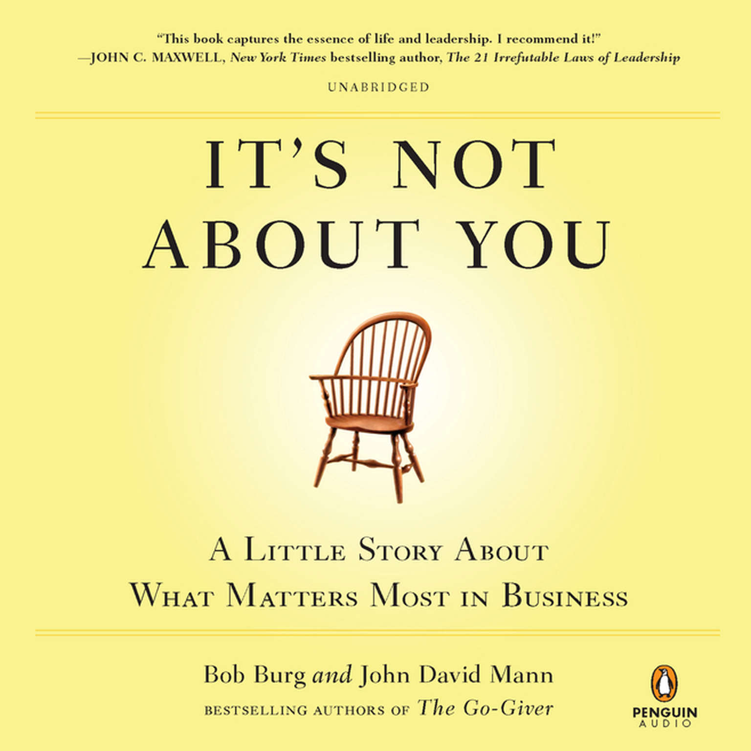 Printable It's Not About You: A Little Story About What Matters Most in Business Audiobook Cover Art