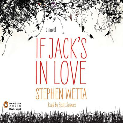 If Jacks in Love Audiobook, by Stephen Wetta
