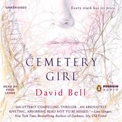 Cemetery Girl Audiobook, by David Bell