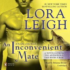 An Inconvenient Mate: Novella from Tied With a Bow Audiobook, by Lora Leigh