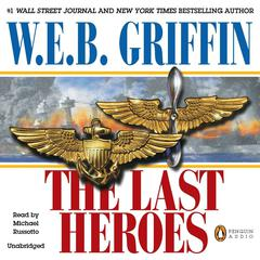 The Last Heroes: A Men at War Novel Audiobook, by
