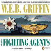 The Fighting Agents, by W. E. B. Griffin