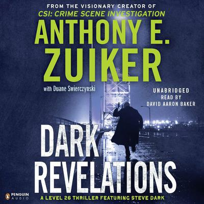 Dark Revelations Audiobook, by Anthony E. Zuiker