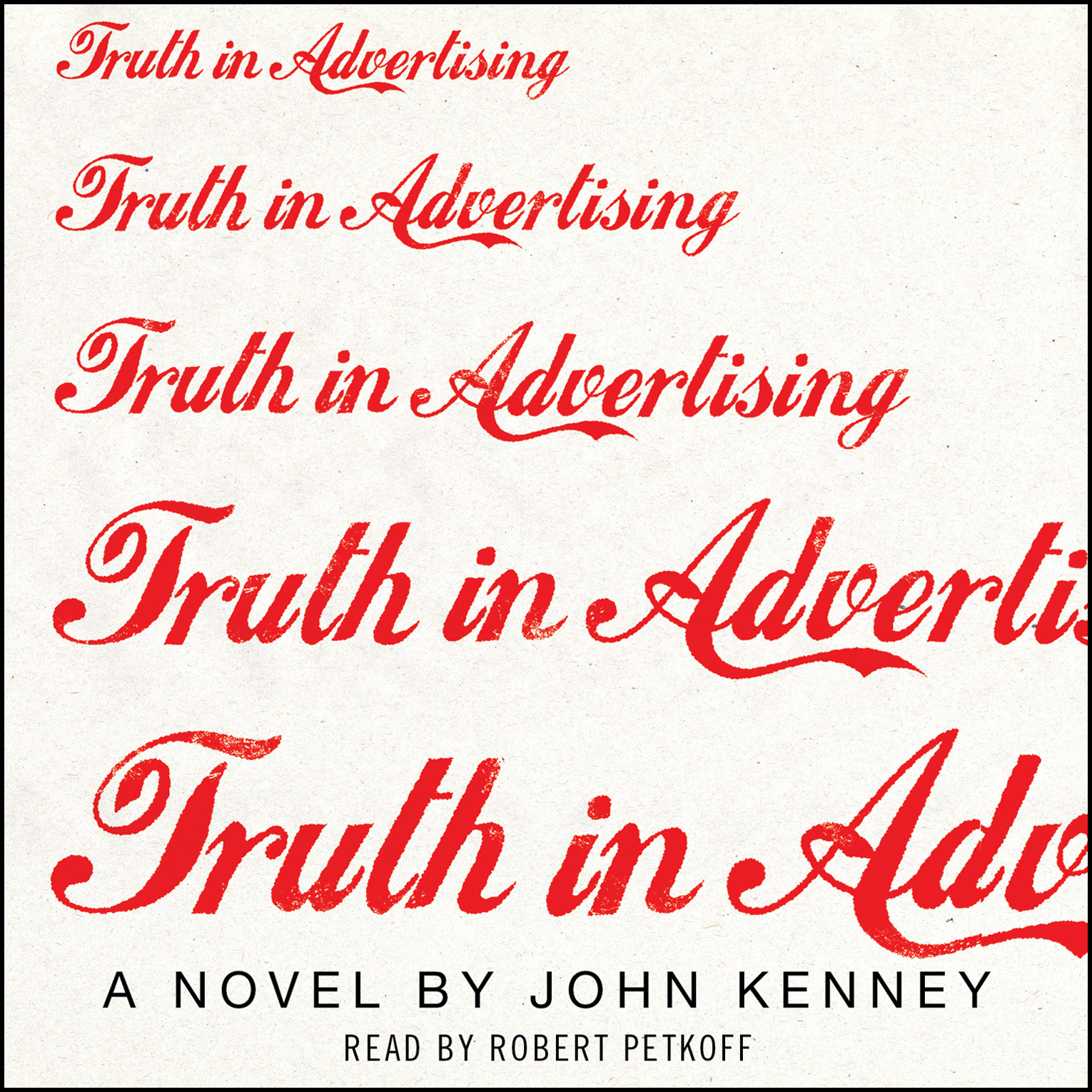 Printable Truth in Advertising: A Novel Audiobook Cover Art