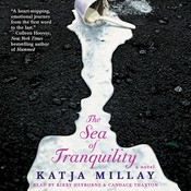 The Sea of Tranquility: A Novel, by Katja Millay