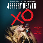 XO: A Kathryn Dance Novel, by Jeffery Deaver