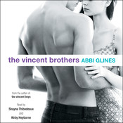 The Vincent Brothers, by Abbi Glines