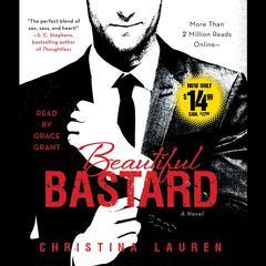 Beautiful Bastard Audiobook, by Christina Lauren