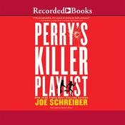 Perry's Killer Playlist Audiobook, by Joe Schreiber