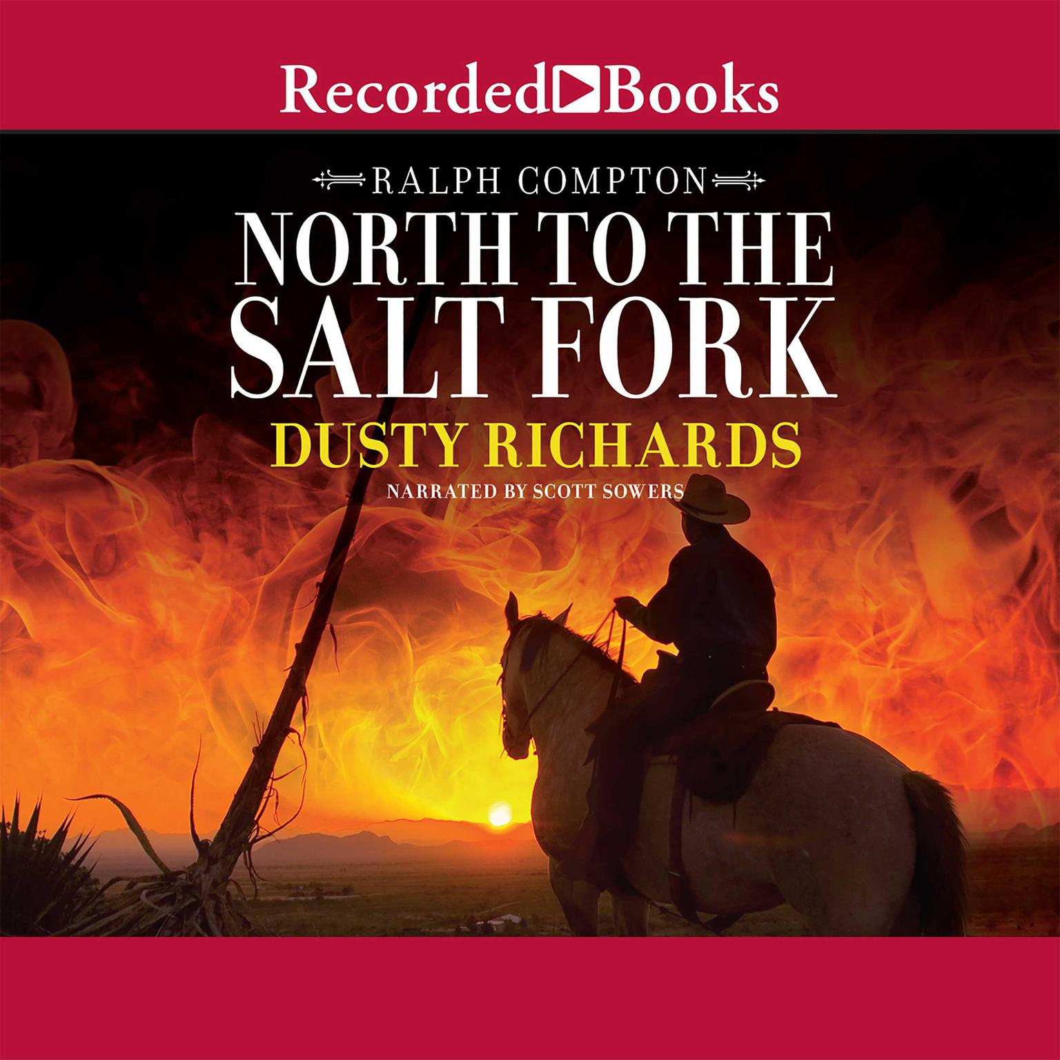 Printable North to the Salt Fork: A Ralph Compton Novel Audiobook Cover Art