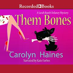 Them Bones Audiobook, by Carolyn Haines, R. B. Chesterton