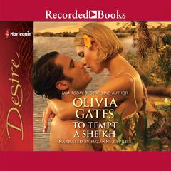 To Tempt a Sheikh Audiobook, by Olivia Gates