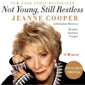 Not Young, Still Restless: A Memoir Audiobook, by Jeanne Cooper