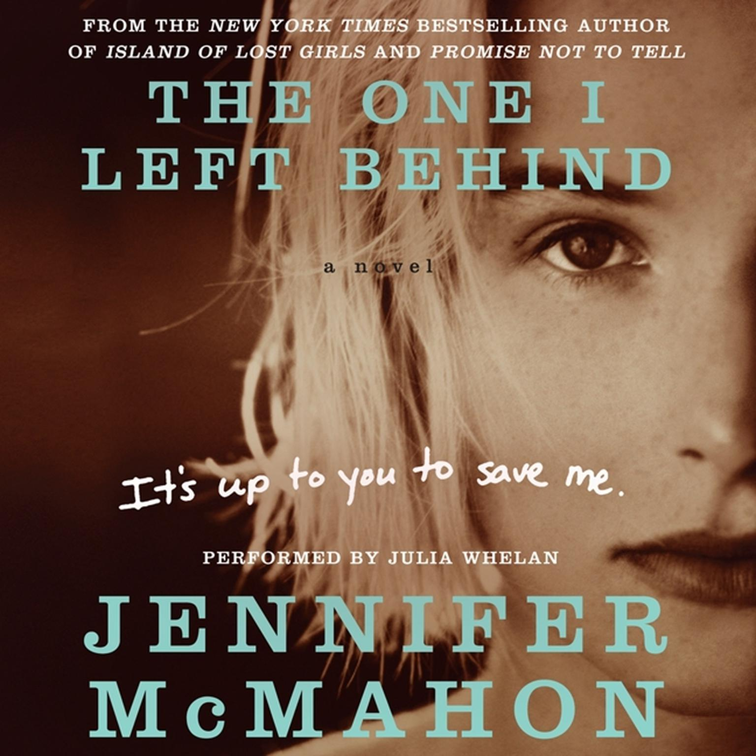 Printable The One I Left Behind Audiobook Cover Art