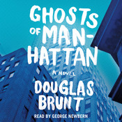 Ghosts of Manhattan: A Novel Audiobook, by Douglas Brunt