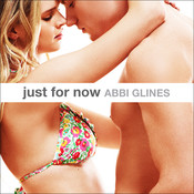 Just for Now Audiobook, by Abbi Glines