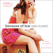 Because of Low Audiobook, by Abbi Glines