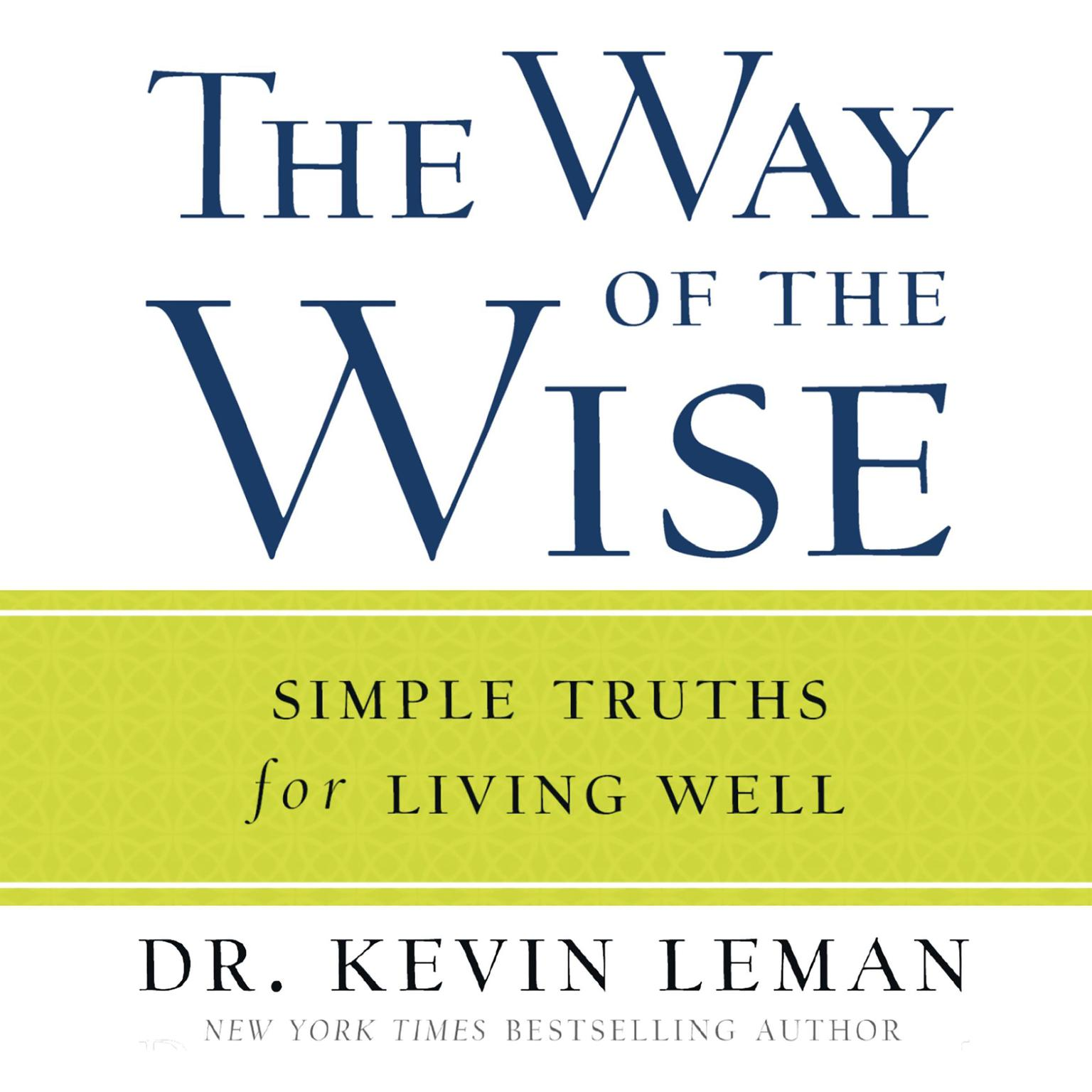 Printable The Way of the Wise: Simple Truths for Living Well Audiobook Cover Art