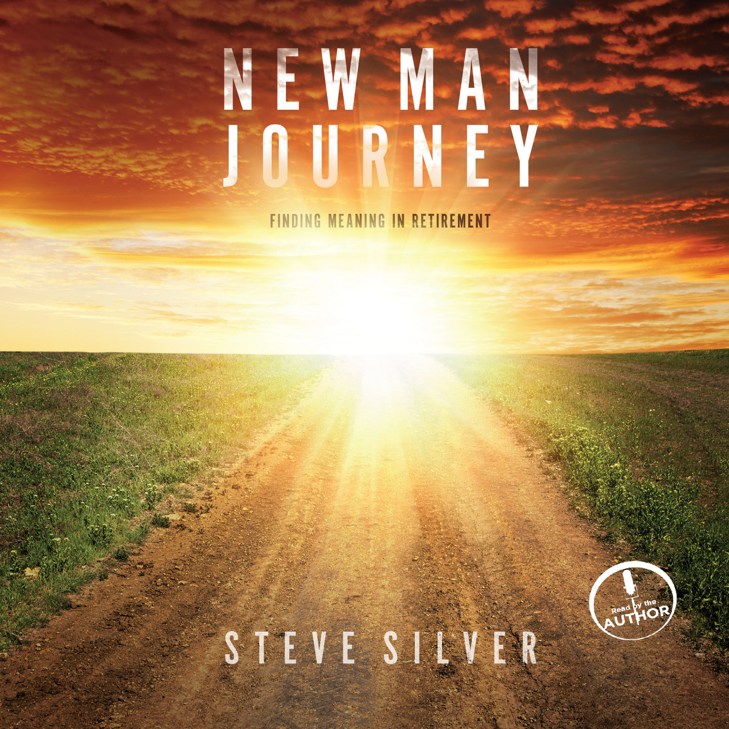 Printable New Man Journey: Finding Meaning in Retirement Audiobook Cover Art