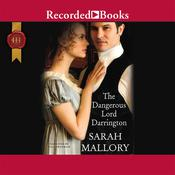 The Dangerous Lord Darrington Audiobook, by Sarah Mallory