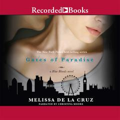 The Gates of Paradise Audiobook, by Melissa de la Cruz