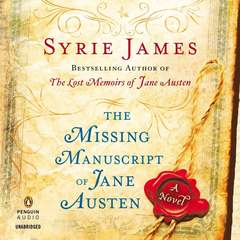 The Missing Manuscript of Jane Austen Audiobook, by Syrie James