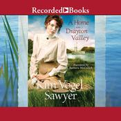 A Home in Drayton Valley Audiobook, by Kim Vogel Sawyer