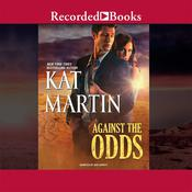 Against the Odds Audiobook, by Kat Martin