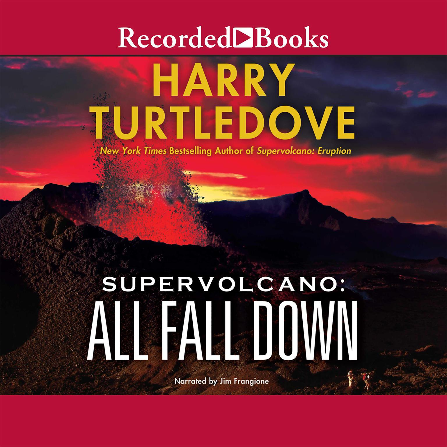 Printable Supervolcano: All Fall Down Audiobook Cover Art