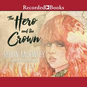 The Hero and the Crown, by Robin McKinley