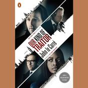 Our Kind of Traitor: A Novel, by John le Carré