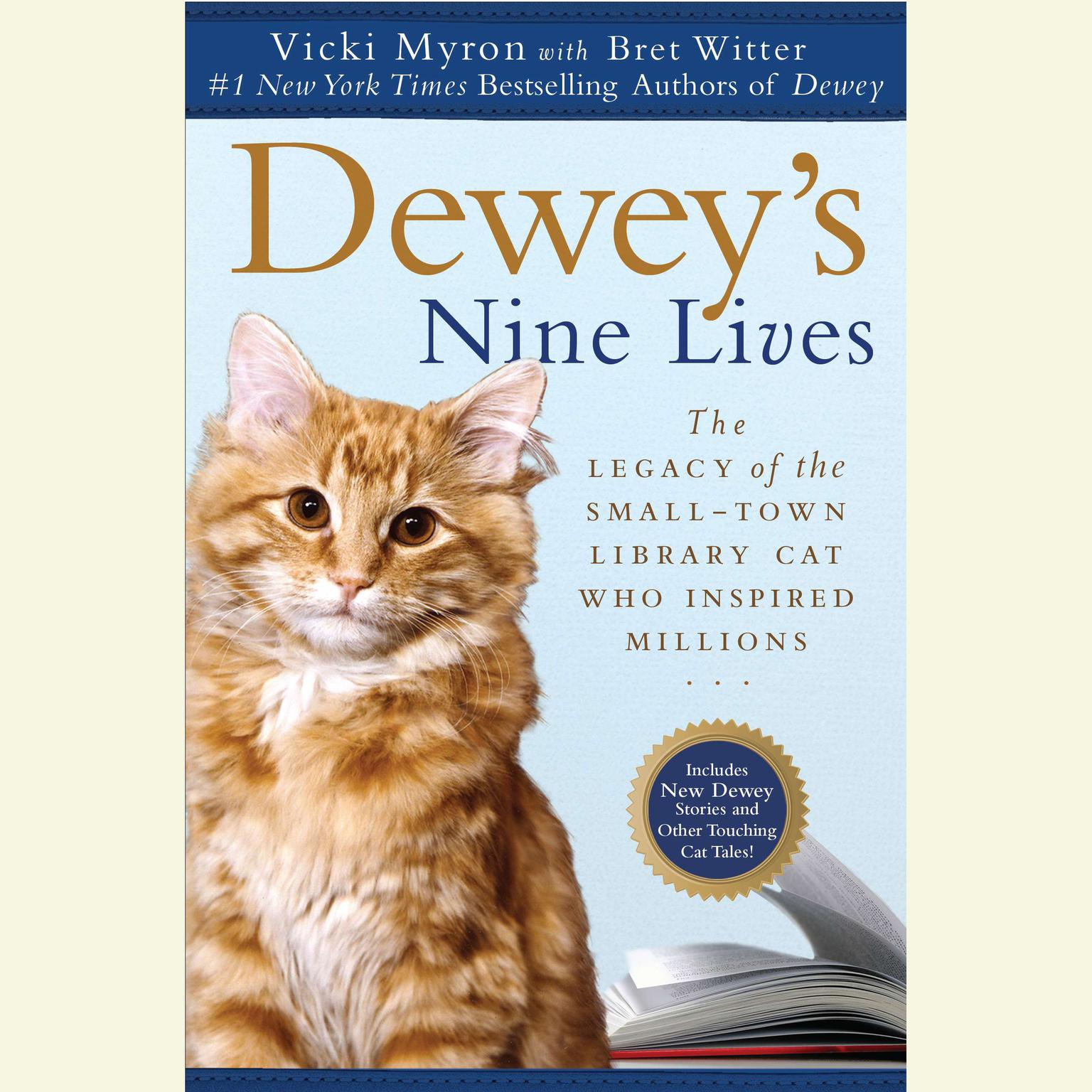 Printable Dewey's Nine Lives: The Magic of a Small-town Library Cat Who Touched Millions Audiobook Cover Art