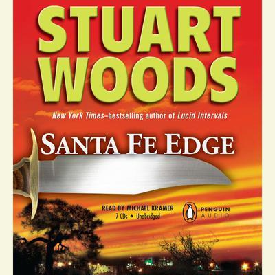 Santa Fe Edge Audiobook, by Stuart Woods