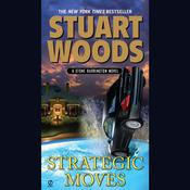 Strategic Moves Audiobook, by Stuart Woods