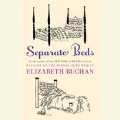Separate Beds: A Novel, by Elizabeth Buchan