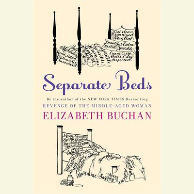 Separate Beds: A Novel Audiobook, by Elizabeth Buchan