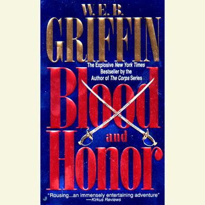 Blood and Honor Audiobook, by W. E. B. Griffin