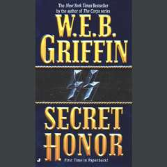 Secret Honor Audiobook, by W. E. B. Griffin