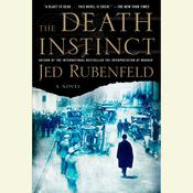 The Death Instinct, by Jed Rubenfeld