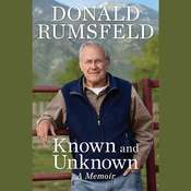 Known and Unknown: A Memoir, by Donald Rumsfeld