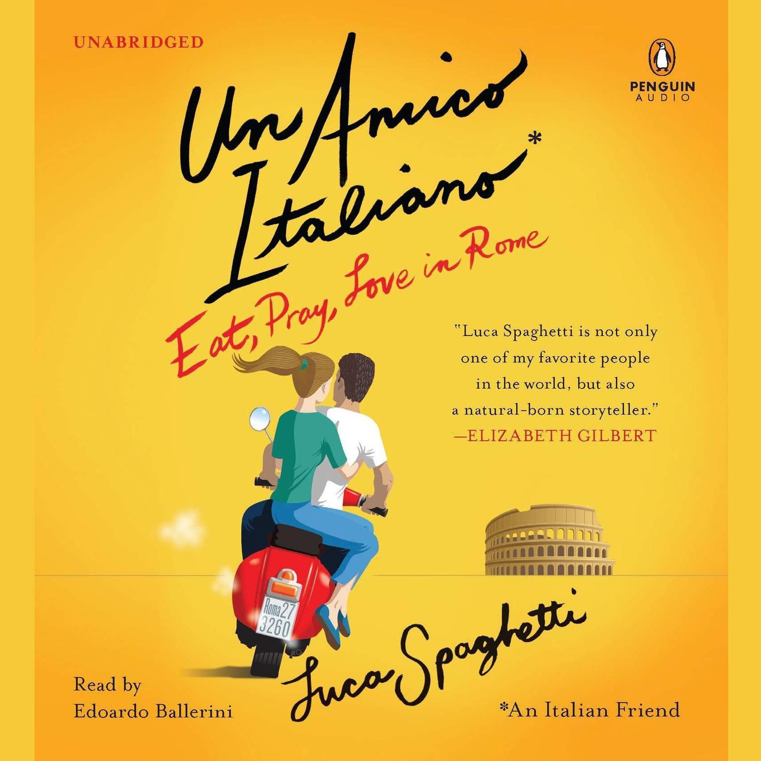 Printable Un Amico Italiano: Eat, Pray, Love in Rome Audiobook Cover Art