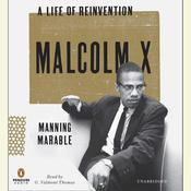 Malcolm X: A Life of Reinvention Audiobook, by Manning Marable